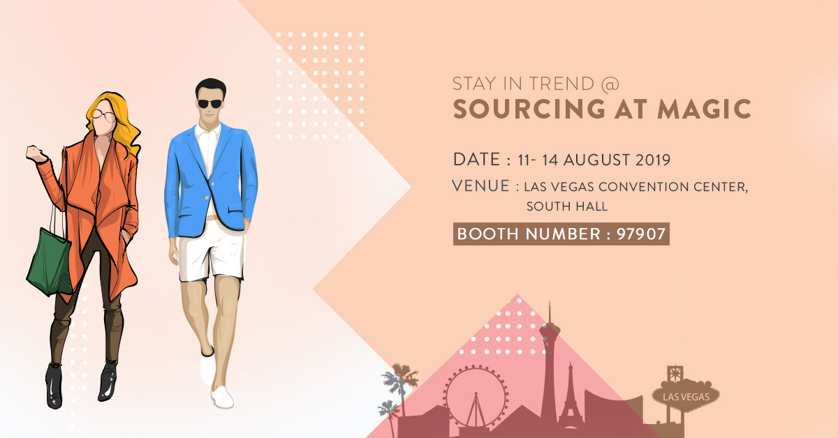 Sourcing at Magic in Las Vegas 2019 | Apparel manufacturers in India